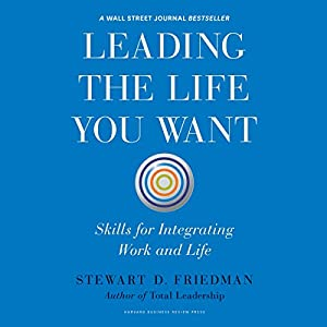 Leading the Life You Want Audiobook