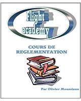 Cours de r�glementation a�rienne (Cours de pilotage avion t. 4)