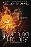 Touching Eternity (Touch Saga (Standalone))