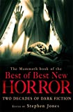 The Mammoth Book of the Best of Best New Horror (Mammoth Book of S.)