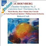 Schoenberg, A.: Chamber Symphony No. 2 / Die Gluckliche Hand / Wind Quintet