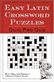 img - for Easy Latin Crossword Puzzles: Quid Pro Quo by Betty Wallace Robinett (1999-11-01) book / textbook / text book