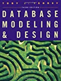Database Modeling and Design, Third Edition (The Morgan Kaufmann Series in Data Management Systems) (1558605002) by Toby J. Teorey