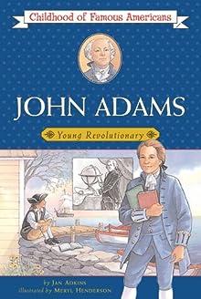 John Adams (Childhood Of Famous Americans)