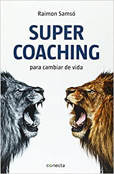 Supercoaching (Spanish Edition)