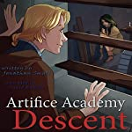 Descent: 4-5 Bundle (Artifice Academy) | Jonathan Small