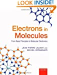 Electrons in Molecules: From Basic Pr...