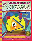 The Greedy Triangle (Scholastic Bookshelf) (0545042208) by Burns, Marilyn
