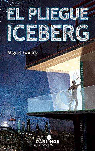 El pliegue Iceberg por Miguel Gámez