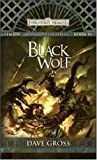 img - for By Dave Gross Black Wolf: Sembia: Gateway to the Realms, Book IV [Mass Market Paperback] book / textbook / text book