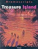 Dramascripts - Treasure Island: The Play