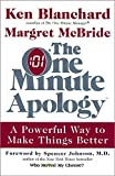 img - for The One Minute Apology: A Powerful Way to Make Things Better by Ken Blanchard (2003-01-01) book / textbook / text book