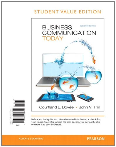 Business Communication Today, Student Value Edition (11th...