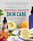 img - for Natural Beauty Skin Care: 110 Organic Formulas for a Radiant You! book / textbook / text book