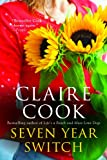 Seven Year Switch (1401341640) by Cook, Claire