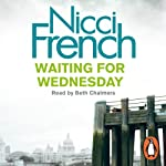 Waiting for Wednesday: A Frieda Klein Novel, Book 3 | Nicci French