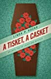 A Tisket, A Casket (Until the Fat Ladies Sing Mysteries)