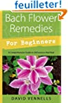Bach Flower Remedies for Beginners: 3...