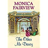 The Other Mr Darcyby Monica Fairview