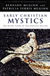 Early Christian Mystics: The Divine V...