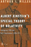 img - for Albert Einstein's Special Theory of Relativity: Emergence (1905) and Early Interpretation (1905-1911) book / textbook / text book