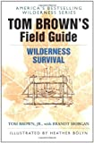 img - for By Tom Brown - Tom Brown's Field Guide to Wilderness Survival (3/16/87) book / textbook / text book