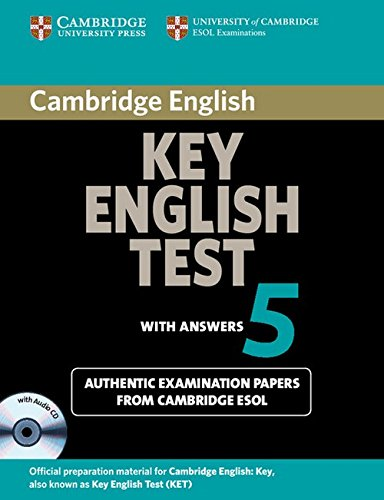 Cambridge Key English Test 5 Self Study Pack (Student's Book with answers and Audio CD) (KET Practice Tests)