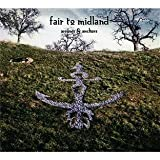 Arrows And Anchors (Digipack) by Fair To Midland