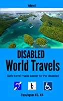 Disabled World Travels [Kindle Edition]