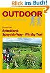 Schottland: Speyside Way - Whisky Tra...