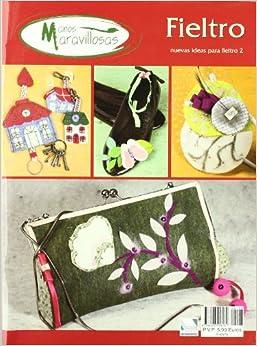 FIELTRO NUEVAS IDEAS 2 PARA FIELTRO: VV.AA.: 9788496558281: Amazon.com