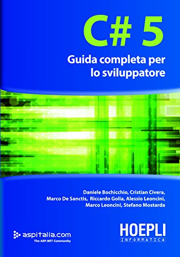 C#5: Guida completa per lo sviluppatore (Hoepli informatica) (Italian Edition)
