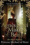 Agnès Sorel: Mistress of Beauty