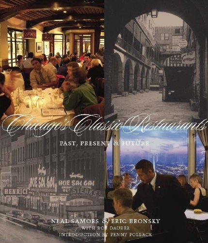 Chicago's Classic Restaurants: Past, Present and Future (Restaurants In Chicago compare prices)