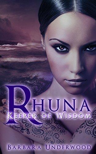 Rhuna: Keeper of Wisdom by Barbara Underwood ebook deal