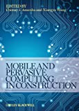 img - for Mobile and Pervasive Computing in Construction book / textbook / text book