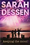 Keeping the Moon (0142401765) by Dessen, Sarah