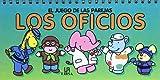 Los Oficios (Spanish Edition)