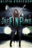 The Fine Line: A Stand Alone, Friends to Lovers Romance