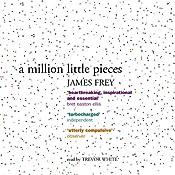 A Million Little Pieces | [James Frey]