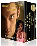 img - for Ultimate Paranormal Romance, 15 in 1! (BWWM Paranormal Boxed Set) book / textbook / text book