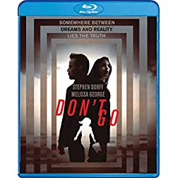Don't Go [Blu-ray]