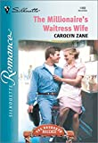 img - for The Millionaire's Waitress Wife book / textbook / text book