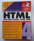 HTML 4 for the World Wide Web: Visual Quickstart Guide (0201354934) by Castro, Elizabeth