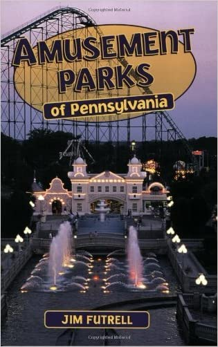 Amusement Parks of Pennsylvania