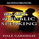 Art of Public Speaking Audiobook by Dale Carnegie Narrated by Jason McCoy