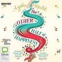 The Other Half of Happiness Audiobook by Ayisha Malik Narrated by Rita Sharma