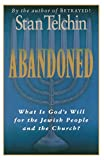 img - for Abandoned: What Is God's Will for the Jewish People and the Church? book / textbook / text book
