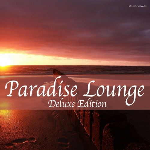 VA-Paradise Lounge Deluxe Edition-(STH227)-WEB-2012-EiTheLMP3 Download