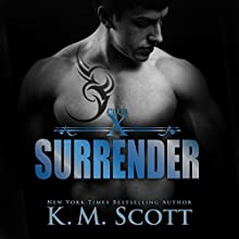 Surrender Audiobook by K. M. Scott Narrated by Max Lehnen, C. J. Bloom